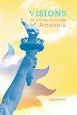 Visions for a Compassionate America af Luigi Morelli