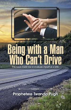 Being with a Man Who Can't Drive