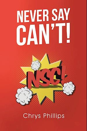 Never Say Can't!