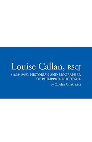 Louise Callan, RSCJ (1893-1966)