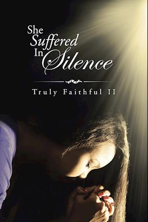 She Suffered In Silence