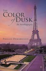 The Color of Dusk af Phyllis Demarecaux