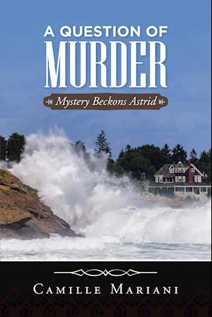 A Question Of Murder: Mystery Beckons Astrid