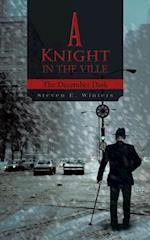 Knight in the Ville