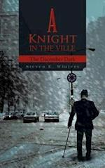 A Knight in the Ville: The December Dark af Steven E. Winters