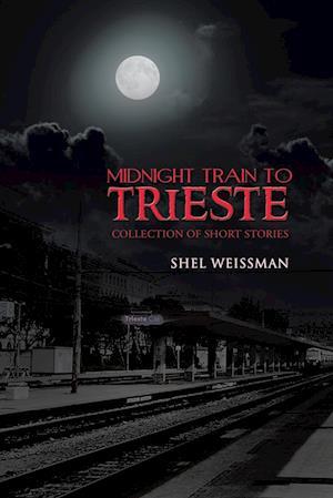 Midnight Train to Trieste