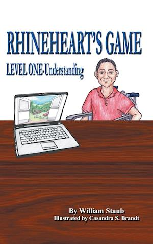 RHINEHEART'S GAME: Level One-Understanding