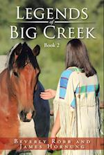 Legends of Big Creek: Book 2 af Beverly Robb