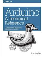 Arduino: A Technical Reference af John M. Hughes