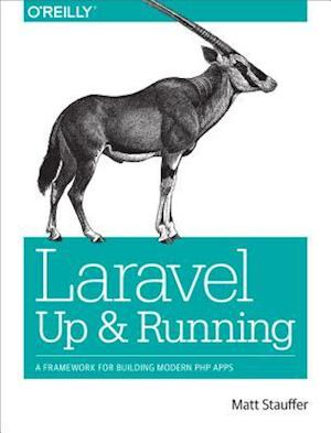 Laravel: Up and Running