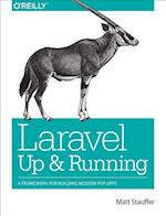 Laravel - Up and Running af Matt Stauffer