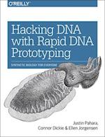 Hacking DNA with Rapid DNA Prototyping