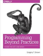 Programming Beyond Practices af Gregory T Brown