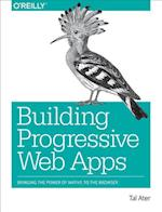 Building Progressive Web Apps