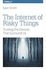 The Internet of Risky Things