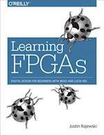Learning FPGAs af Justin Rajewski