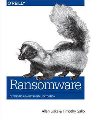 Ransomware af Allan Liska, Timothy Gallo