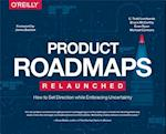 Product Roadmaps Relaunched