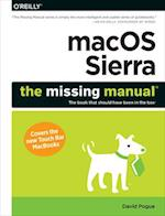 Macos Sierra: The Missing Manual af David Pogue