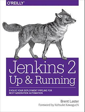 Bog, paperback Jenkins 2 - Up and Running af Brent Laster