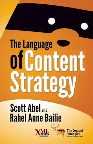 Language of Content Strategy af Rahel Anne Bailie