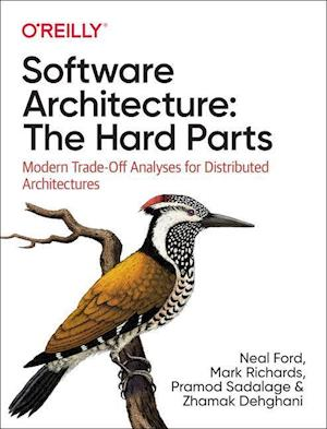 Software Architecture: The Hard Parts