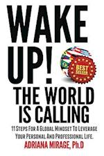 Wake Up! the World Is Calling