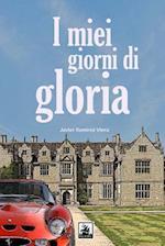I Miei Giorni Di Gloria