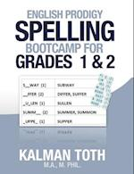 English Prodigy Spelling Bootcamp for Grades 1 & 2 af Kalman Toth M. a. M. Phil