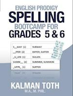 English Prodigy Spelling Bootcamp for Grades 5 & 6 af Kalman Toth M. a. M. Phil