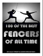 100 of the Best Fencers of All Time