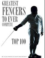 Greatest Fencers to Ever Compete