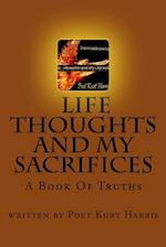 Life, Thoughts and My Sacrifices