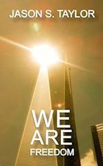 We Are Freedom af Jason S. Taylor