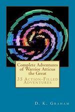 Complete Adventures of Warrior Atticus the Great af D. K. Graham