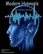 Modern Hypnosis with Today's Technology and Science