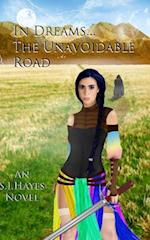 In Dreams... the Unavoidable Road af S. I. Hayes