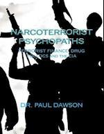 Narcoterrorist Psychopaths af Paul Dawson, Dr Paul Dawson