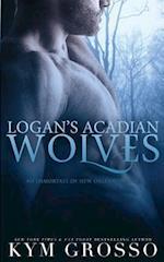 Logan's Acadian Wolves af Kym Grosso