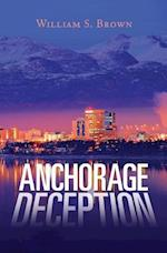 Anchorage Deception af William S. Brown