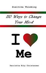 110 Ways to Change Your Mind