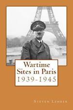 Wartime Sites in Paris af Steven Lehrer