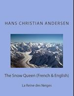 The Snow Queen (French & English) af Hans Christian Andersen