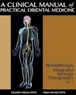 A Clinical Manual of Practical Oriental Medicine
