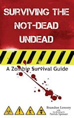 Surviving the Not-Dead Undead af Brandon Lowery