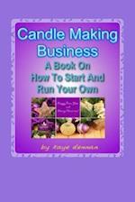 Candle Making Business af Kaye Dennan