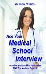 Ace Your Medical School Interview