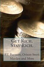 Get Rich. Stay Rich.