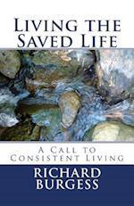 Living the Saved Life