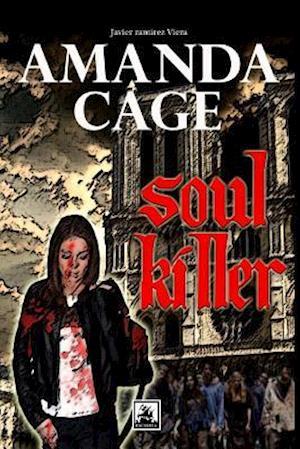 Bog, paperback Amanda Cage, Soul Killer af Javier Ramirez Viera